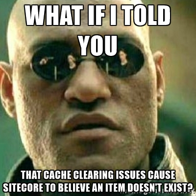 Sitecore has cache clearing issues image